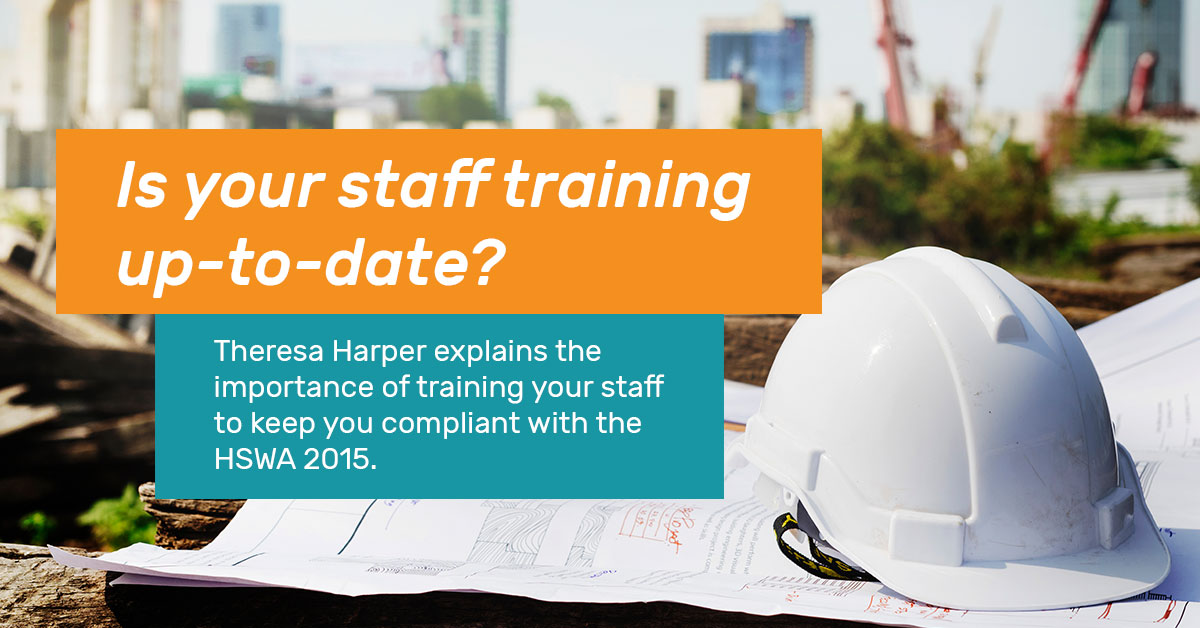 Is your staff training up-to-date?